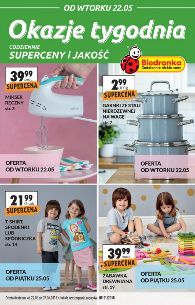 Gazetka BIEDRONKA – Okazje tygodnia, ważna: od 22.05.2018 do 07.06.2018